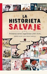 Papel LA HISTORIETA SALVAJE