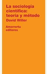 Papel SOCIOLOGIA CIENTIFICA: TEORIA Y METODO, LA