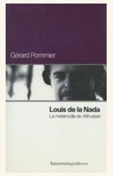 Papel LOUIS DE LA NADA, LA MELANCOLIA DE ALTHUSSER