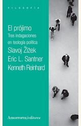 Papel EL PROJIMO. TRES INDAGACIONES EN TEOLOGIA POLITICA