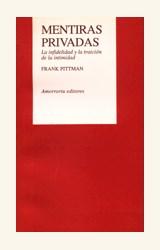 Papel MENTIRAS PRIVADAS (LA INFIDELIDAD Y LA TRAICION DE LA INTIMI