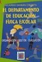 Libro El Departamento De Educacion Fisica Escolar