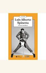 Papel LUIS ALBERTO SPINETTA. EL LECTOR KAMIKAZE
