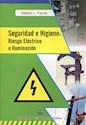 Libro Seguridad E Higiene : Riesgo Electrico E Iluminacion