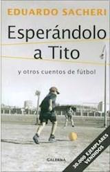Papel ESPERANDOLO A TITO (POCKET)