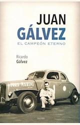 Papel JUAN GÁLVEZ. EL CAMPEÓN ETERNO