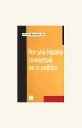 Papel POR UNA HISTORIA CONCEPTUAL DE LO POLITICO