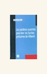 Papel PALABRAS AUSENTES: PARA LEER LOS ESCRITOS POSTUMOS DE ALBERD