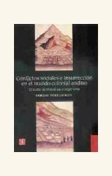 Papel CONFLICTOS SOCIALES E INSURRECCION EN EL MUNDO COLONIAL ANDINO