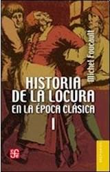 Papel HISTORIA DE LA LOCURA EN LA EPOCA CLASICA (2 TOMOS) (BREVIARIOS)