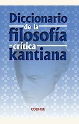 Papel DICCIONARIO DE LA FILOSOFIA CRITICA KANTIANA