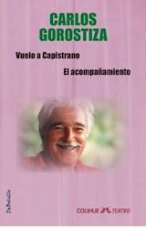 Papel VUELO A CAPISTRANO- EL ACOMPAÑAMIENTO