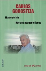 Papel EL AIRE DEL RIO / HAY QUE APAGAR EL FUEGO