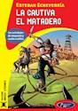 Libro La Cautiva / El Matadero