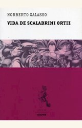 Papel VIDA DE SCALABRINI ORTIZ