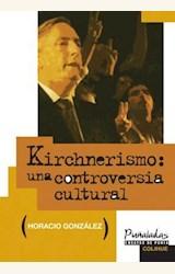 Papel KIRCHNERISMO: UNA CONTROVERSIA CULTURAL