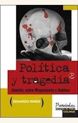 Papel POLITICA Y TRAGEDIA