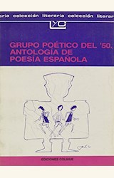 Papel GRUPO POETICO DEL '50 (ANTOLOGIA DE LA POESIA ESPAÑOLA)