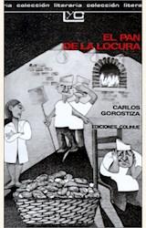 Papel EL PAN DE LA LOCURA