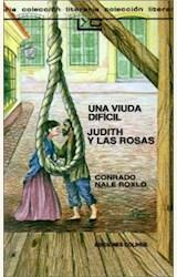 Papel UNA VIUDA DIFICIL/ JUDITH Y LAS ROSAS 2006