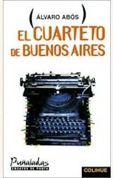 Papel CUARTETO DE BUENOS AIRES, EL(COLIHUE)