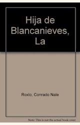 Papel HIJA DE BLANCANIEVES, LA