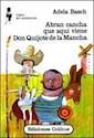 Libro Abran Cancha  Aqui Viene Don Quijote De La Mancha