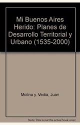 Papel MI BUENOS AIRES HERIDO.PLANES DE DESARROLLO TERRITORIAL Y UR