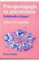 Papel PSICOPEDAGOGIA EN PSICODRAMA(HABITANDO EL JUGAR)