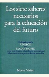 Papel SIETE SABERES NECESARIOS PARA LA EDUCACION DEL FUTURO, LOS