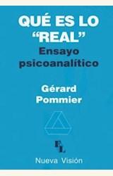 """Papel QUE ES LO """"REAL"""". ENSAYO PSICOANALITICO"""