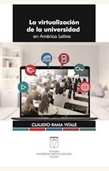 Papel LA VIRTUALIZACIÓN DE LA UNIVERSIDAD EN AMÉRICA LATINA