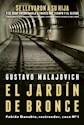 Libro El Jardin De Bronce