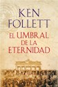 Libro El Umbral De La Eternidad  ( Libro 3 De La Trilogia Del Siglo Xx )