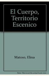 Papel CUERPO, TERRITORIO ESCENICO, EL