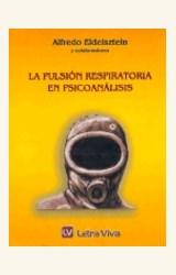 Papel PULSION RESPIRATORIA EN PSICOANALISIS, LA