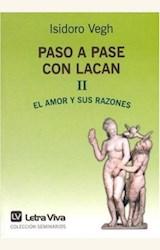 Papel PASO A PASE CON LACAN II. EL AMOR Y SUS RAZONES