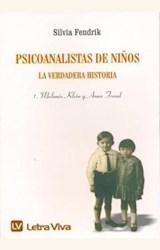 Papel PSICOANALISTAS DE NIÑOS. LA VERDADERA HISTORIA