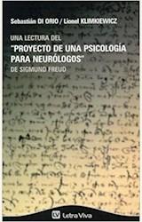 """Papel UN LECTURA DEL """"PROYECTO DE UNA PSICOLOGIA PARA NEUROLOGOS"""""""