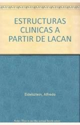 Papel ESTRUCTURAS CLINICAS A PARTIR DE LACAN,LAS. VOL. II