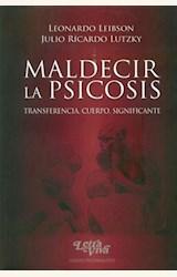 Papel MALDECIR LA PSICOSIS. TRANFERENCIA CUERPO SIGNIFICANTE