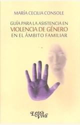 Papel GUÍA PARA LA ASISTENCIA EN VIOLENCIA DE GÉNERO EN EL ÁMBITO FAMILIAR