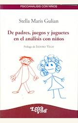 Papel DE PADRES JUEGOS Y JUGUETES EN EL ANALISIS CON NIÑOS