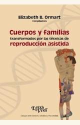 Papel CUERPOS Y FAMILIAS TRANSFORMADOS POR LAS TÉCNICAS DE REPRODUCCIÓN ASISTIDA