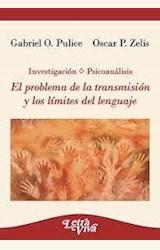 Papel EL PROBLEMA DE LA TRANSMISIÓN Y LOS LÍMITES DEL LENGUAJE