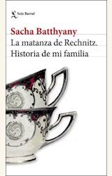 Papel LA MATANZA DE RECHNITZ. HISTORIA DE MI FAMILIA