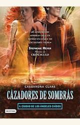 Papel CAZADORES DE SOMBRAS 4- CIUDAD DE LOS ANGELES CAIDOS