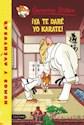 Libro 37. Ya Te Dare Yo Karate