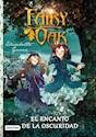 Libro Fairy Oak. El Encanto De La Oscuridad