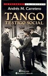 Papel TANGO, TESTIGO SOCIAL